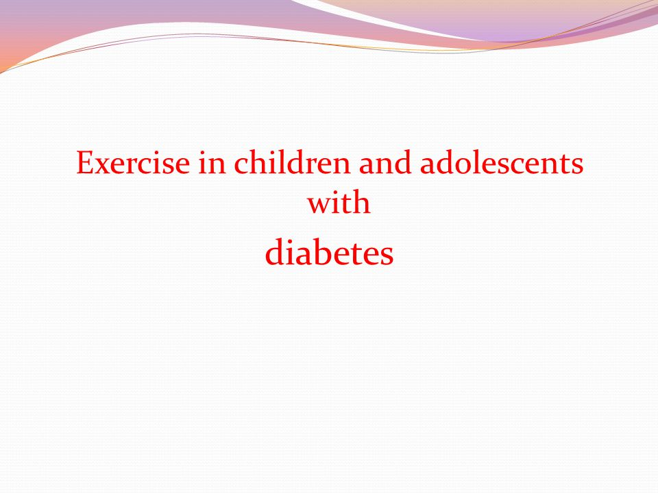Exercise in children and adolescents with diabetes