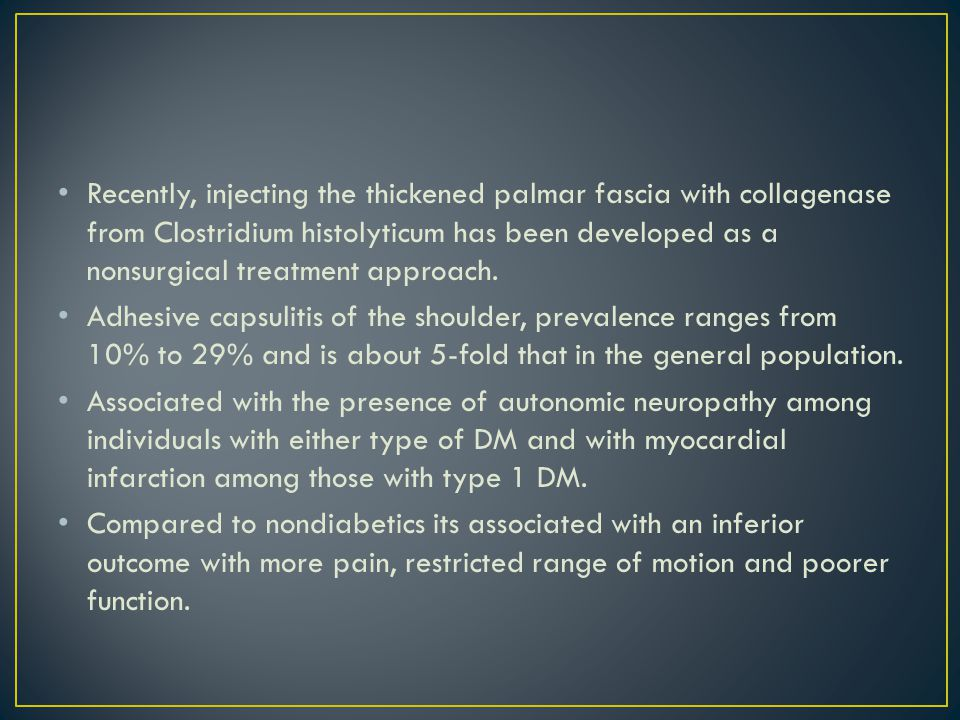 Recently, injecting the thickened palmar fascia with collagenase from Clostridium histolyticum has been developed as a nonsurgical treatment approach.