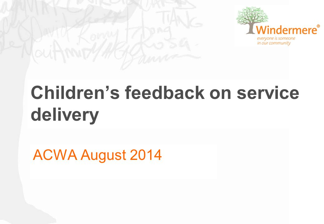 Children's feedback on service delivery ACWA August 2014