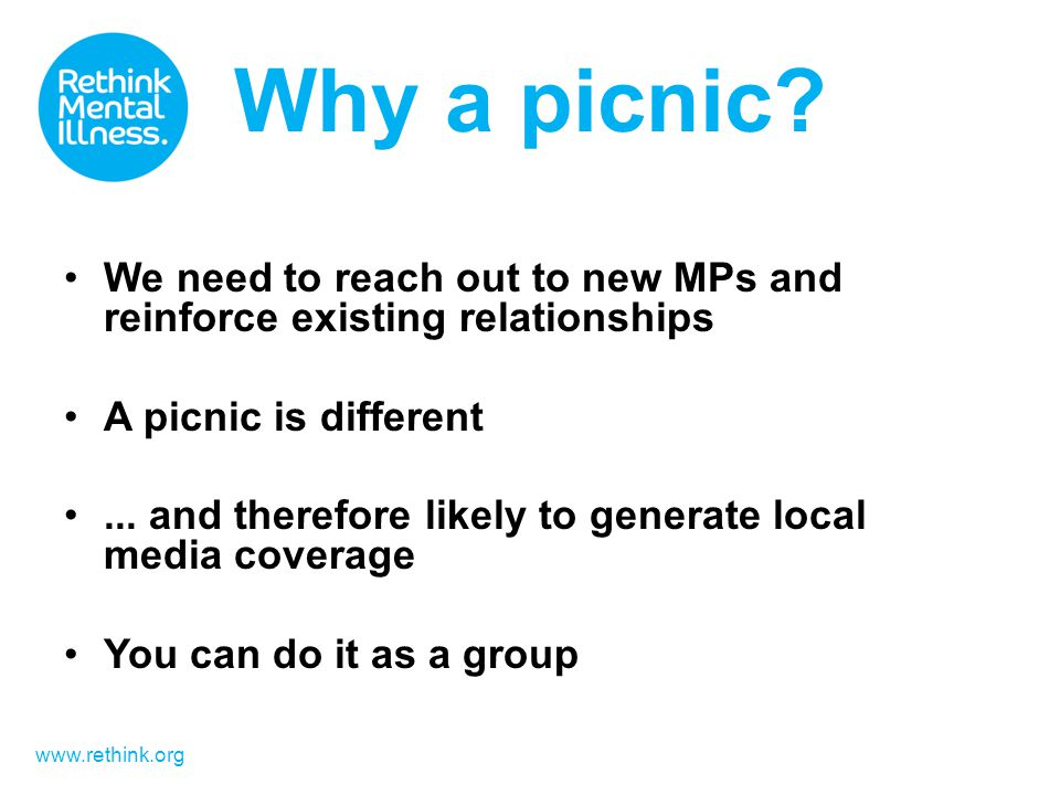 www.rethink.org Why a picnic.