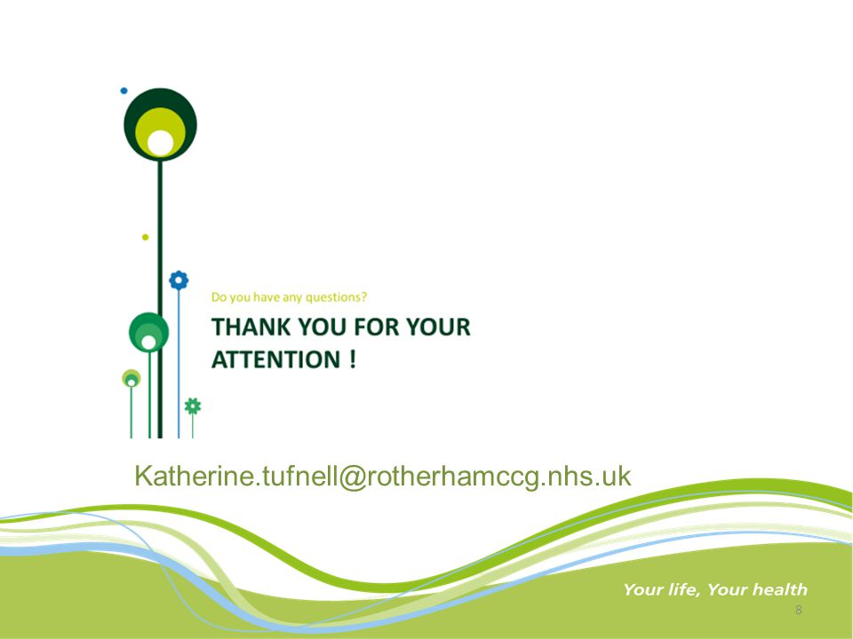 8 Katherine.tufnell@rotherhamccg.nhs.uk