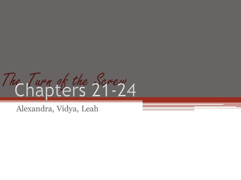 The Turn of the Screw Alexandra, Vidya, Leah
