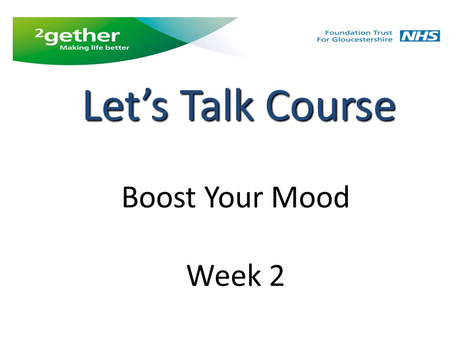 Boost Your Mood Week 2 Let's Talk Course