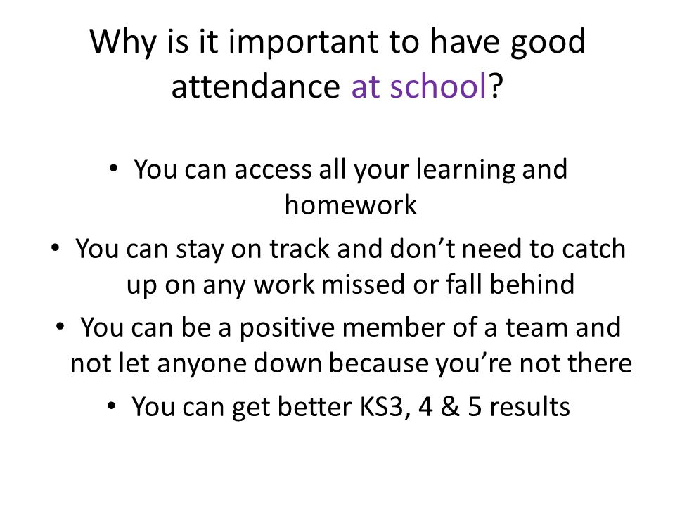 Why is it important to have good attendance at work.