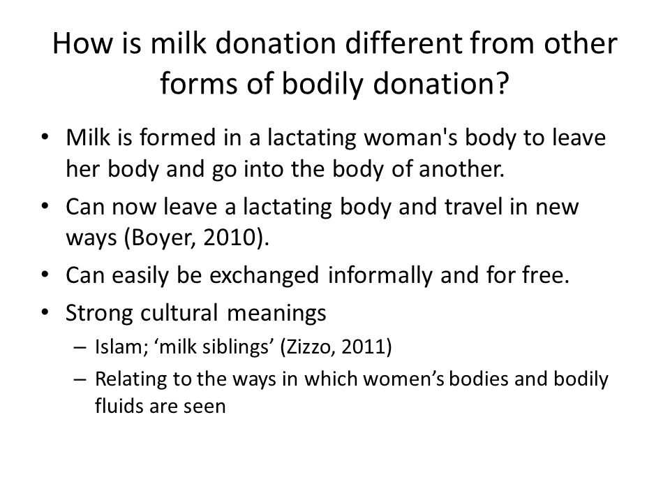 How is milk donation different from other forms of bodily donation.
