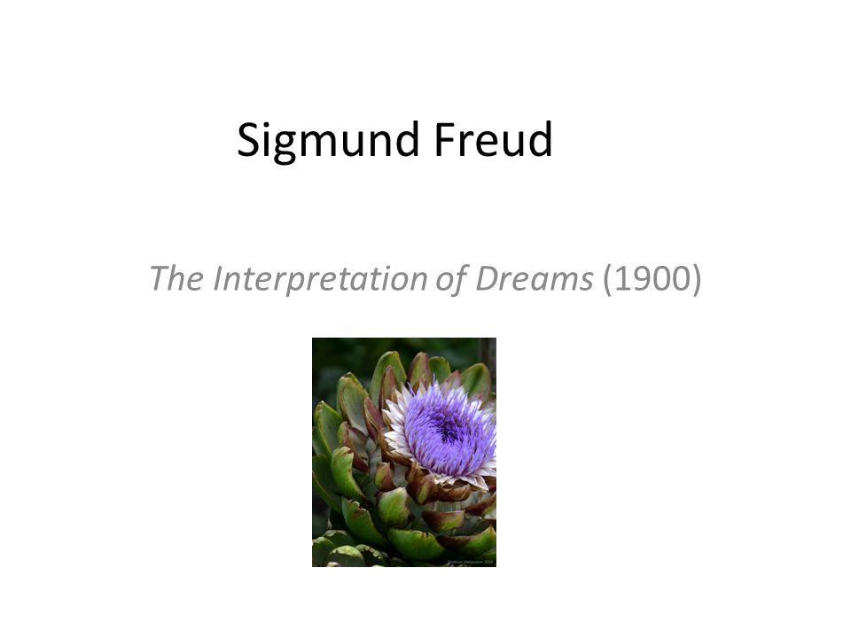 Sigmund Freud The Interpretation of Dreams (1900)