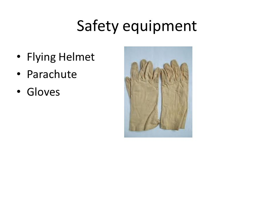 Safety equipment Flying Helmet Parachute Gloves
