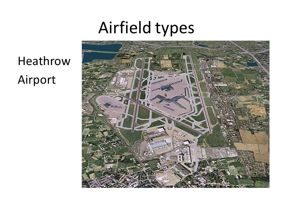 Airfield types Heathrow Airport