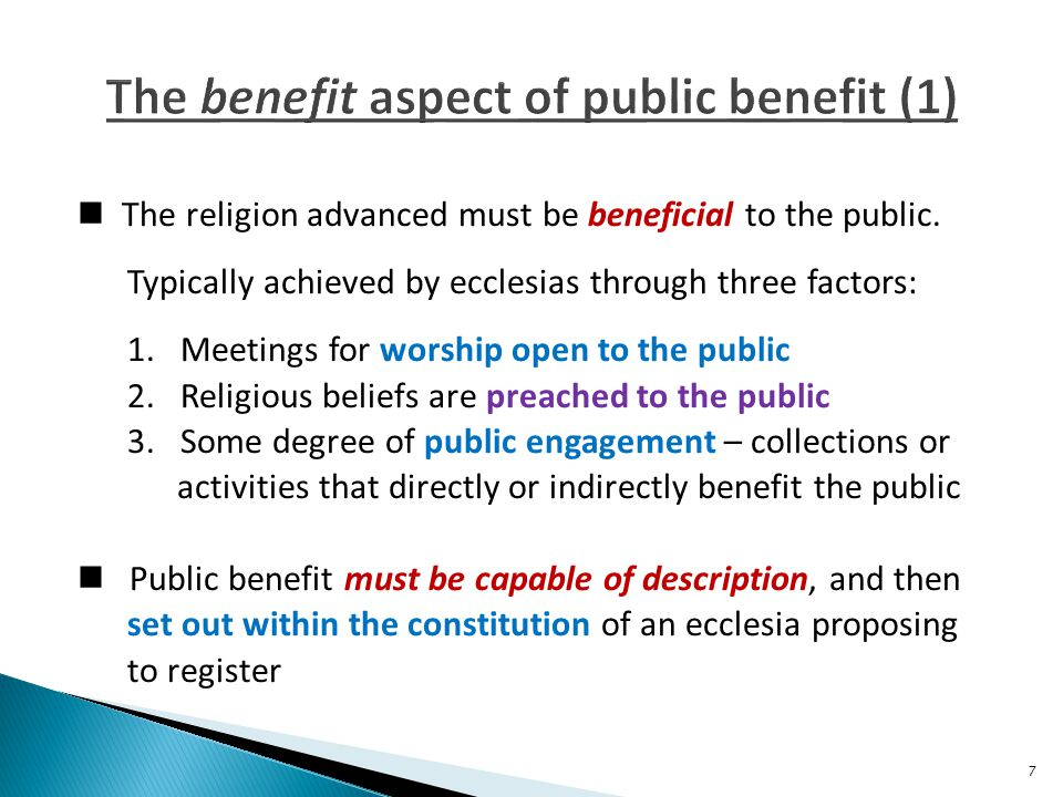 The religion advanced must be beneficial to the public.