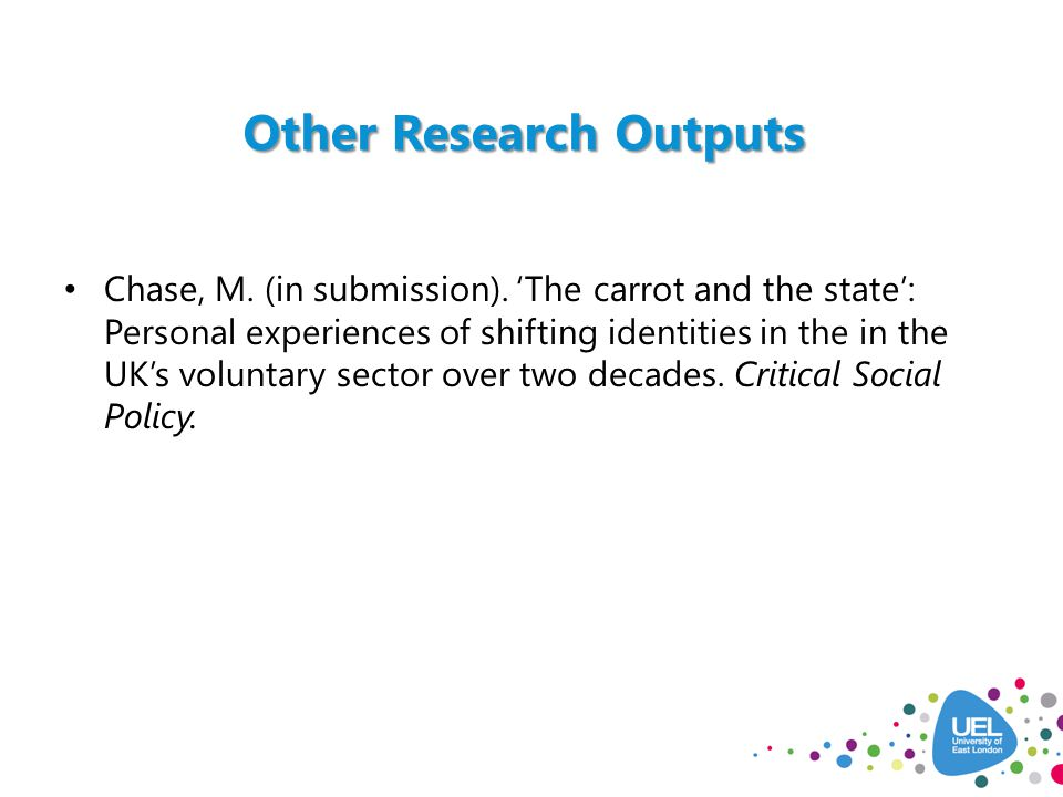 Other Research Outputs Chase, M. (in submission).