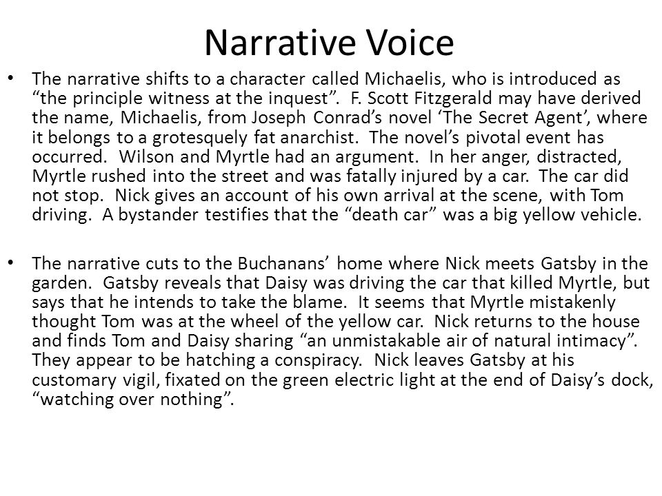 Narrative Voice The narrative shifts to a character called Michaelis, who is introduced as the principle witness at the inquest .