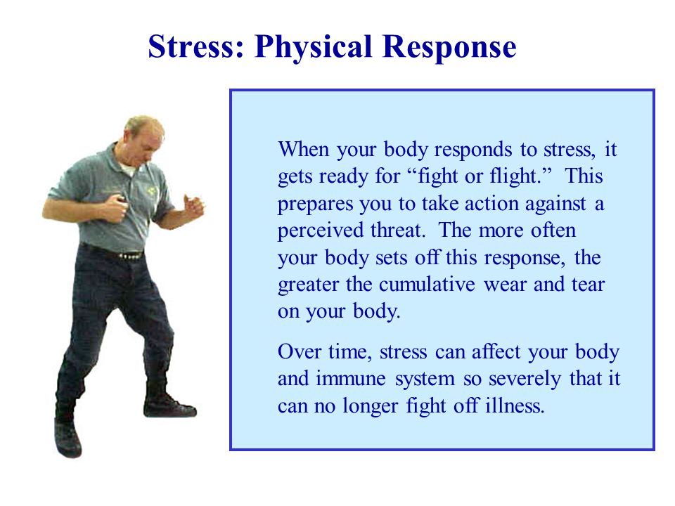 "Stress: Physical Effects In fact, stress can affect our entire body. ""It takes only a fraction of a second for stress, whether it's thinking about wor"