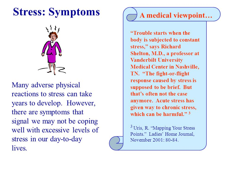 Stress: Physical Response When your body responds to stress, it gets ready for fight or flight. This prepares you to take action against a perceived threat.