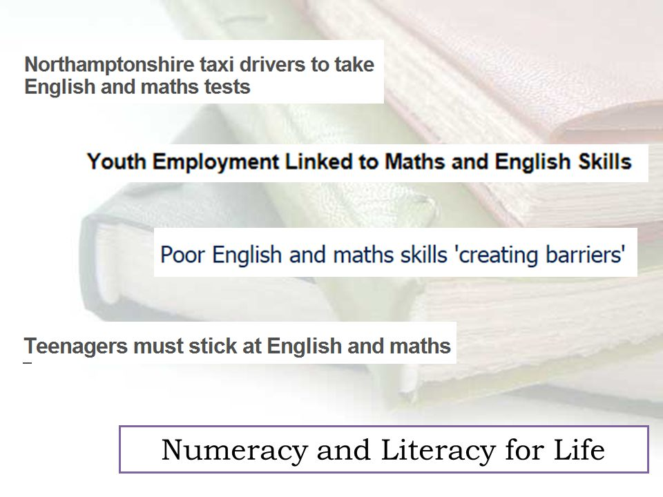 Numeracy and Literacy for Life