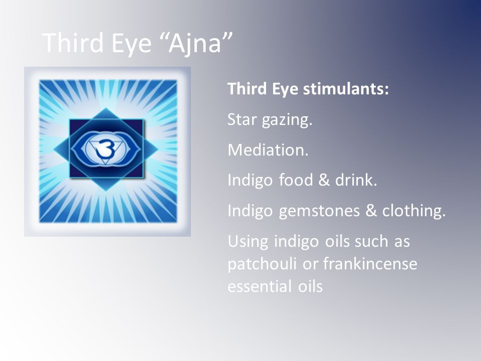 Third Eye Ajna Third Eye stimulants: Star gazing.
