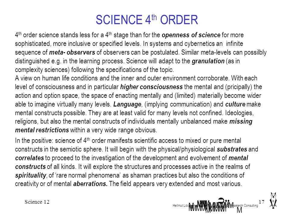 Science 1217 SCIENCE 4 th ORDER Hellmut Löckenhoff Dipl.Kfm.