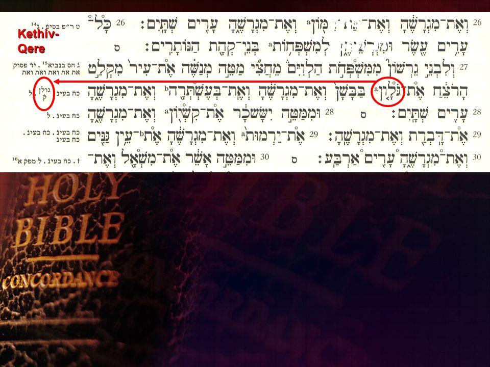 Kethiv-Qere' Textual Critical Apparatus BHS Josh 21 Kethiv- Qere
