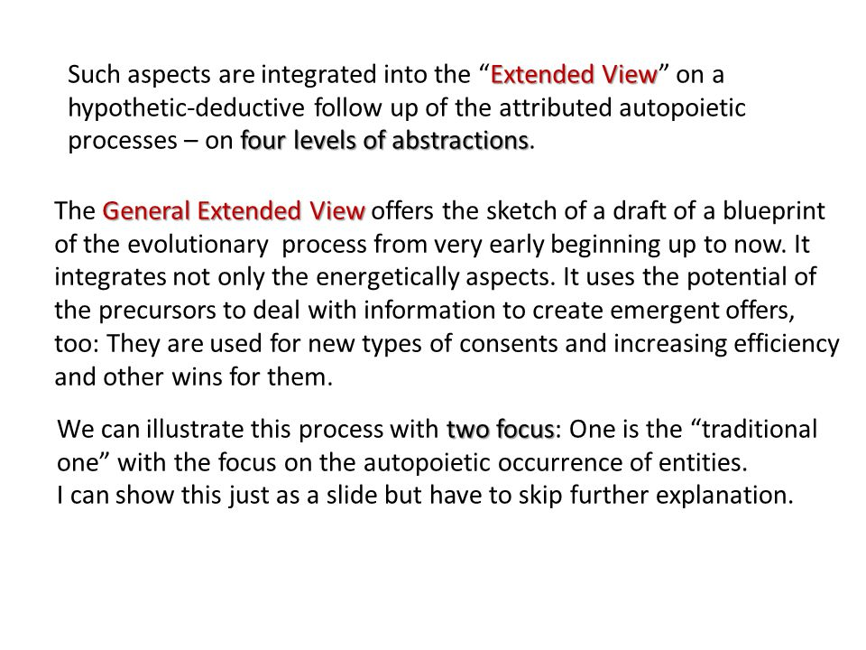 """Extended View four levels of abstractions Such aspects are integrated into the """"Extended View"""" on a hypothetic-deductive follow up of the attributed a"""