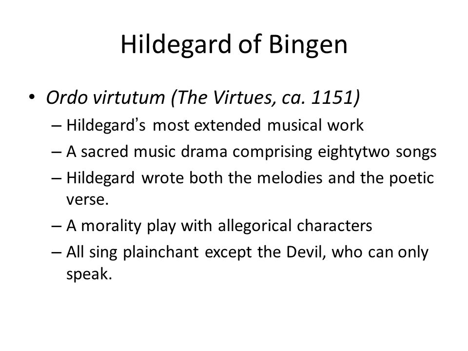 Hildegard of Bingen Ordo virtutum (The Virtues, ca.