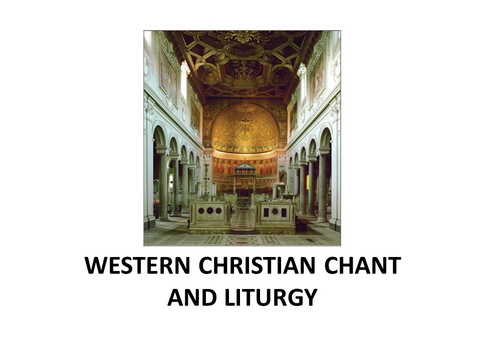 Chant and Liturgy Liturgy is the texts and rituals that make up a sacred service.