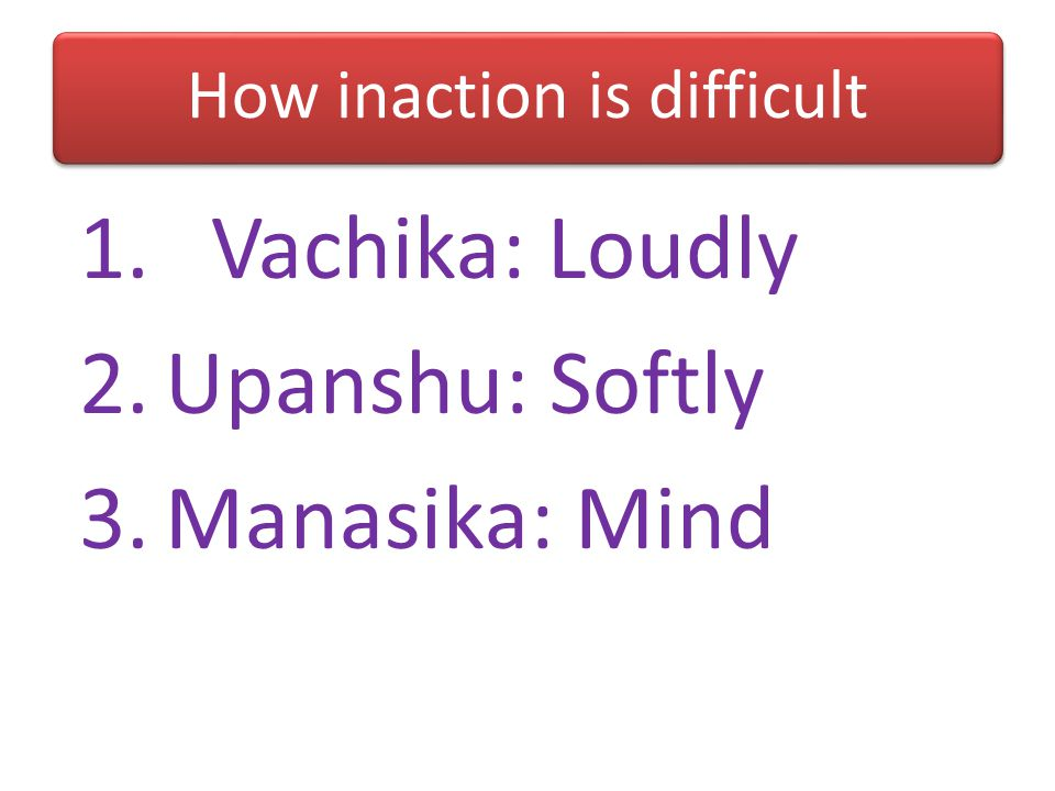 Sannyasis of two types Karma S: Gives up action Nitya S: Gives up attachment