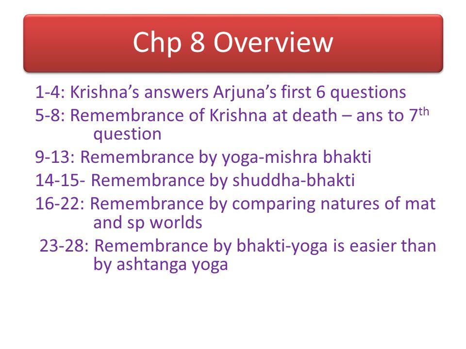 Various transcendentalists Kevala bhaktas: GV with prema Pradhani-bhuta b (Bhakti >50%): Vaikuntha in shanta-rati Guni-bhuta bhakti (Bhakti <50%): Bra