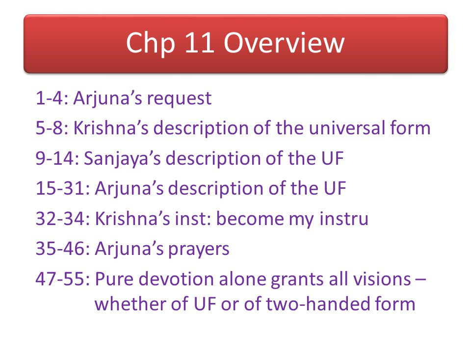 Glories of bhakti (Chp 9): 1.Gives eternal result (9.22) 2.Doesn't need fancy material assets (9.26) 3.Can be performed even by those who are not pure