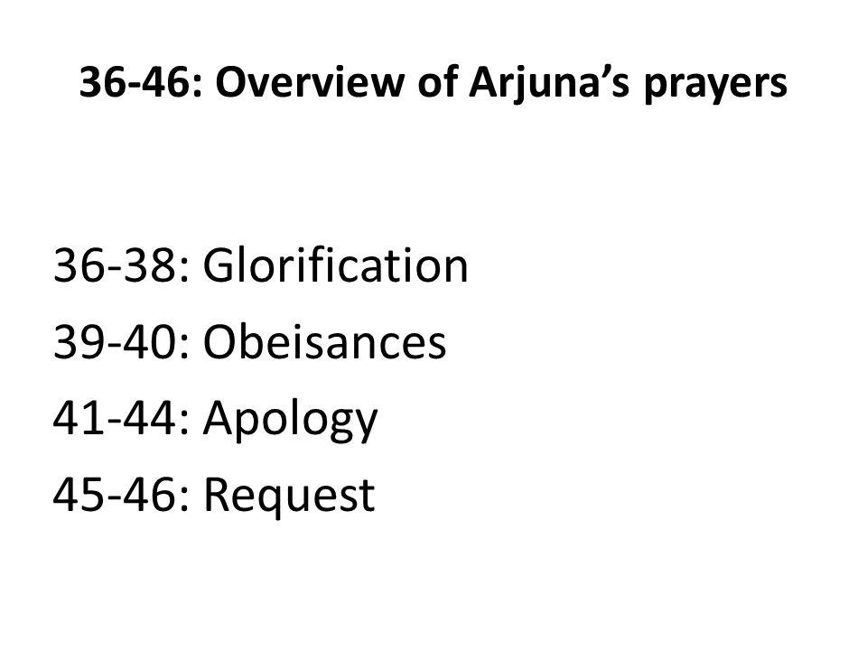 Overview of Arjuna's self-described vision of the Universal Form (15-31) 15-20: Vision of the universe 20-23: Effect on the universe 23-25: Effect on