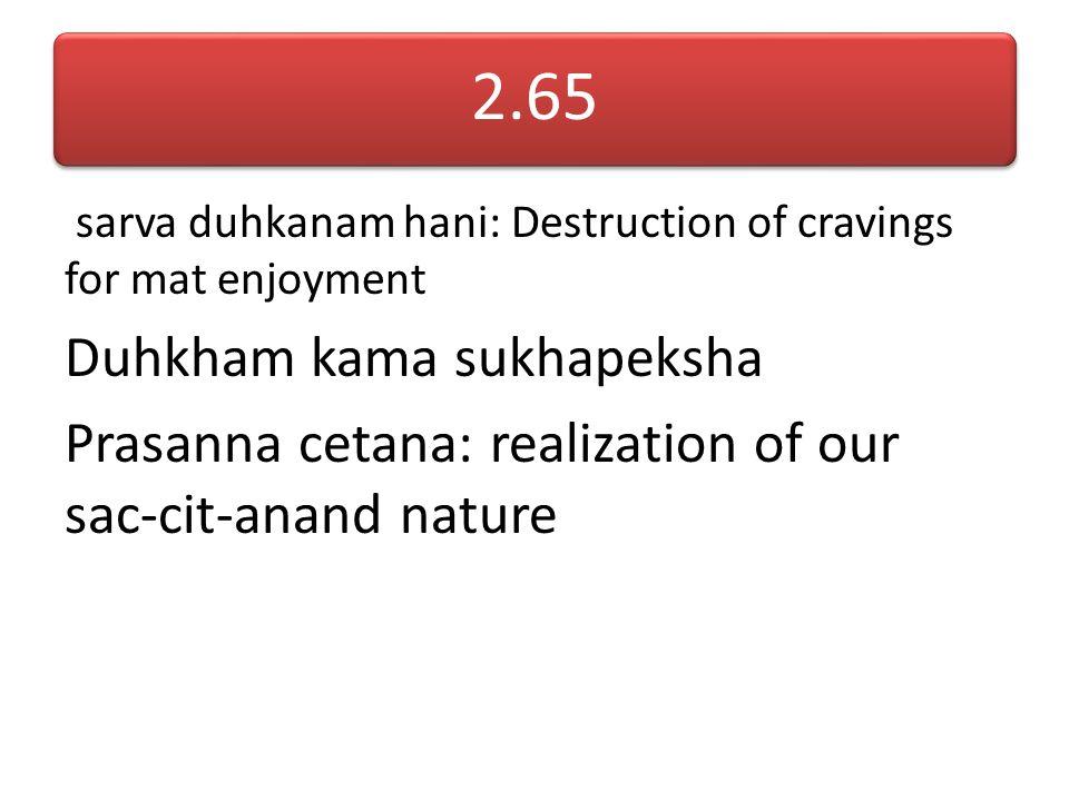 Internalizing of buddhi Shravana (Ears) Analysis Manana (Head) Application (experience & realization) Nidhidhyasana (Heart)