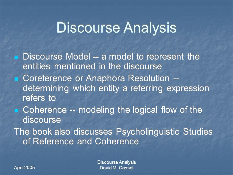 April 2005 Discourse Analysis David M.