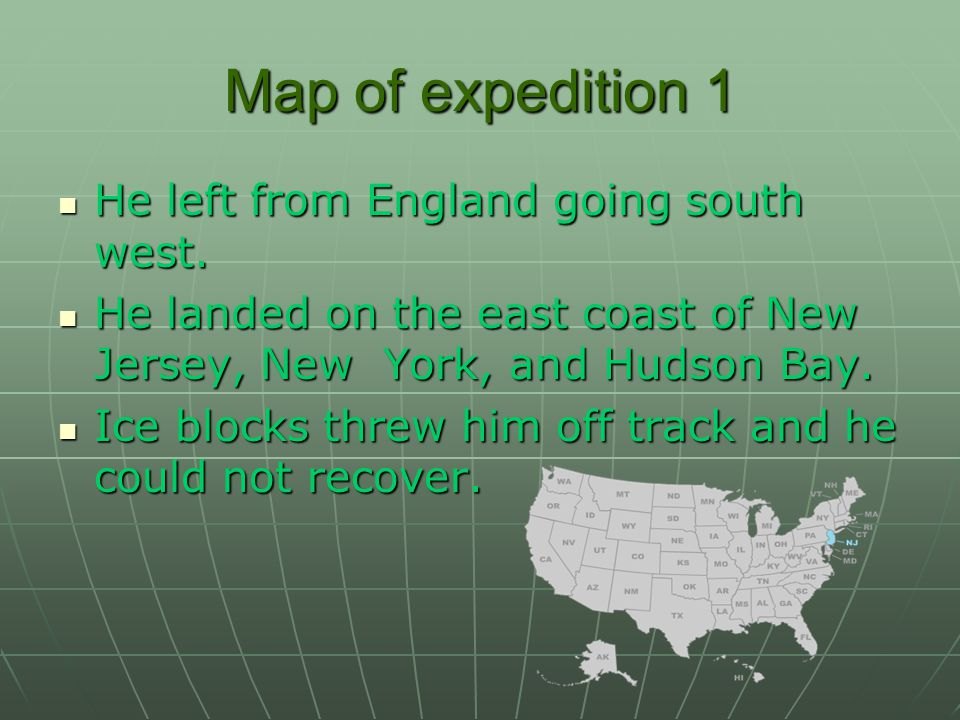 Map of expedition 1 He left from England going south west.