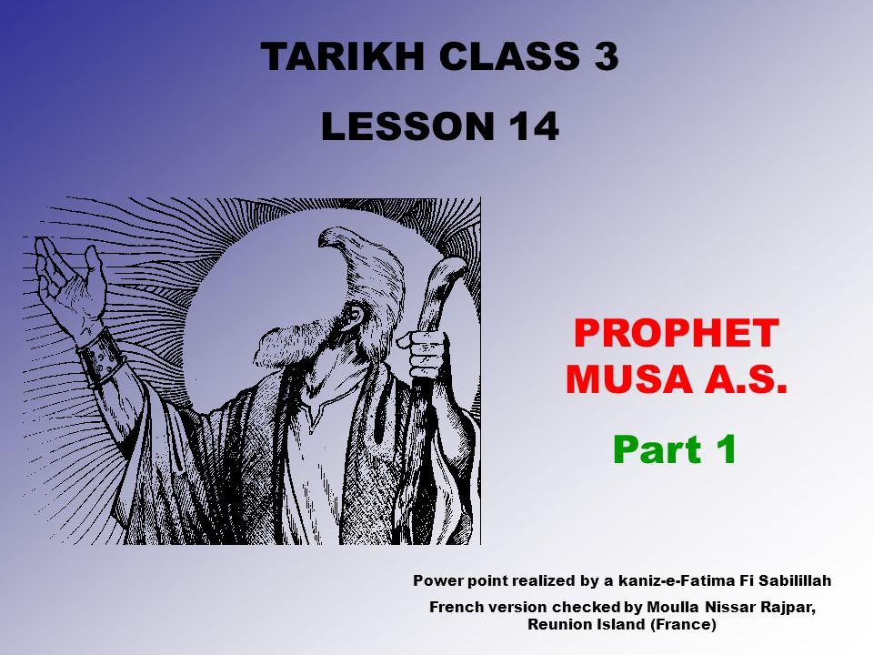 TARIKH CLASS 3 LESSON 14 PROPHET MUSA A.S.