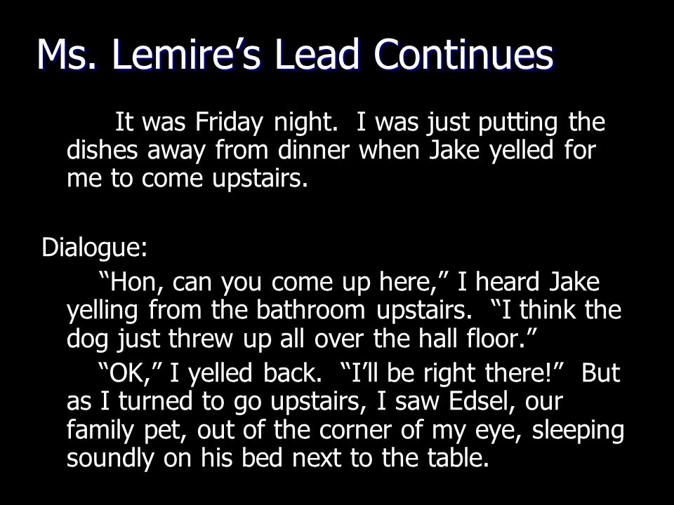 Ms. Lemire's Lead Continues It was Friday night.