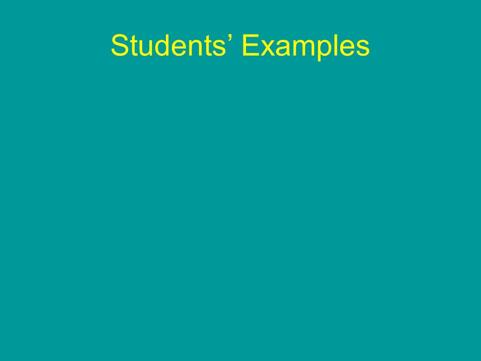 Students' Examples