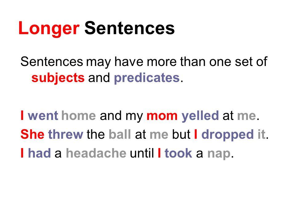 Practice 1.Write each sentence.2.Underline subjects.