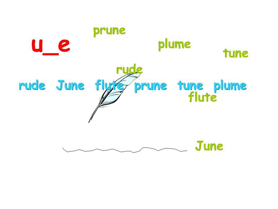 ruderude JuneJune flute prune tunetune plume rude June flute prune tune plume rude June flute prune tune plume rude prune plume tune flute June u_e