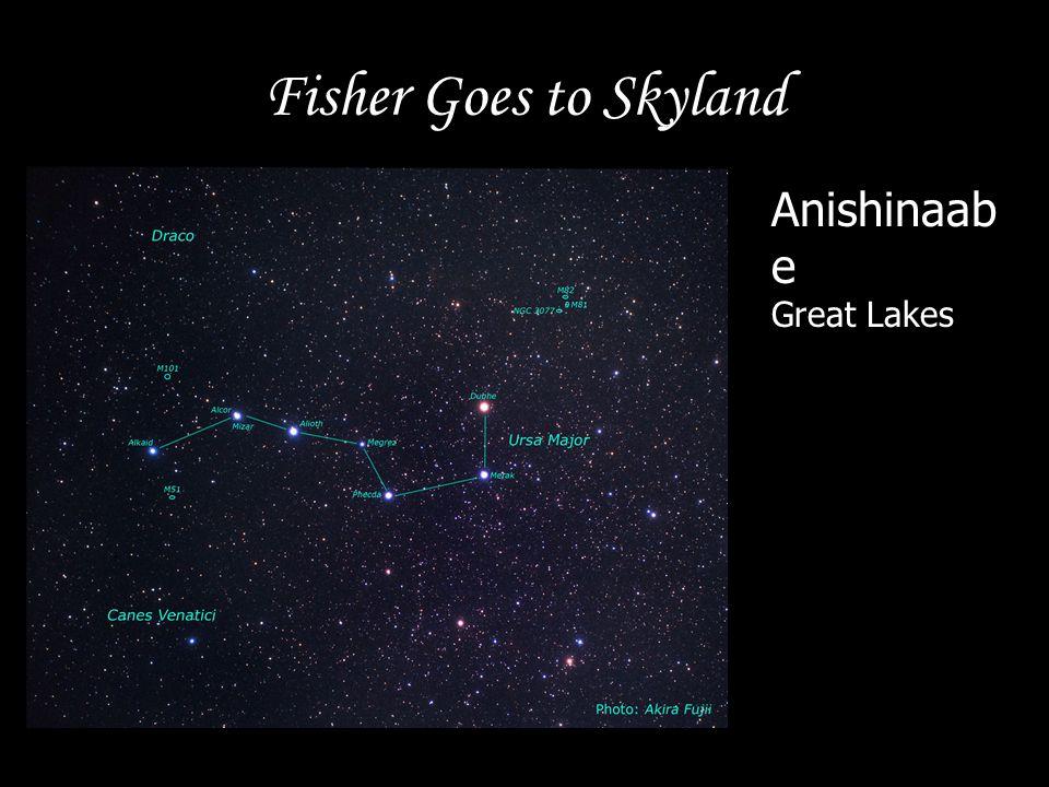 Fisher Goes to Skyland Anishinaab e Great Lakes