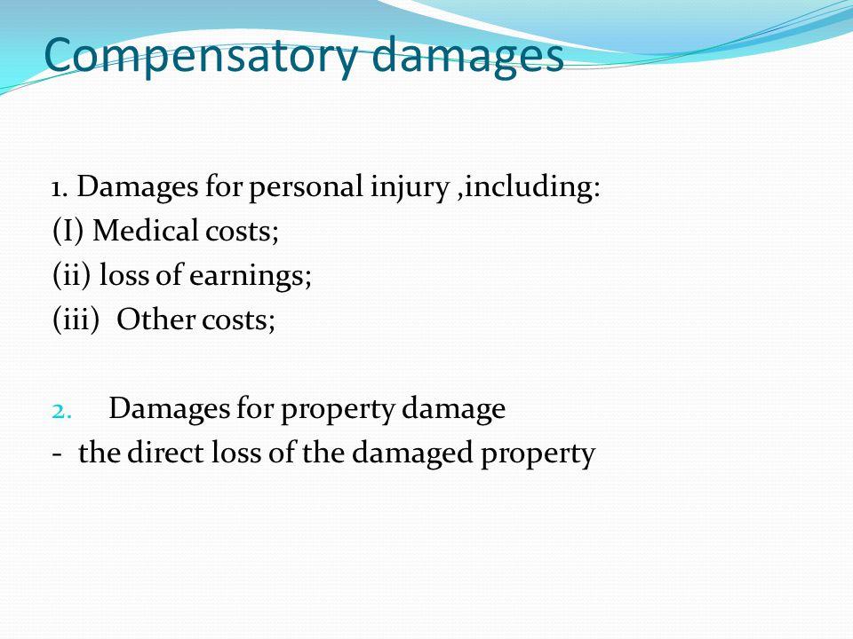 Compensatory damages 1.