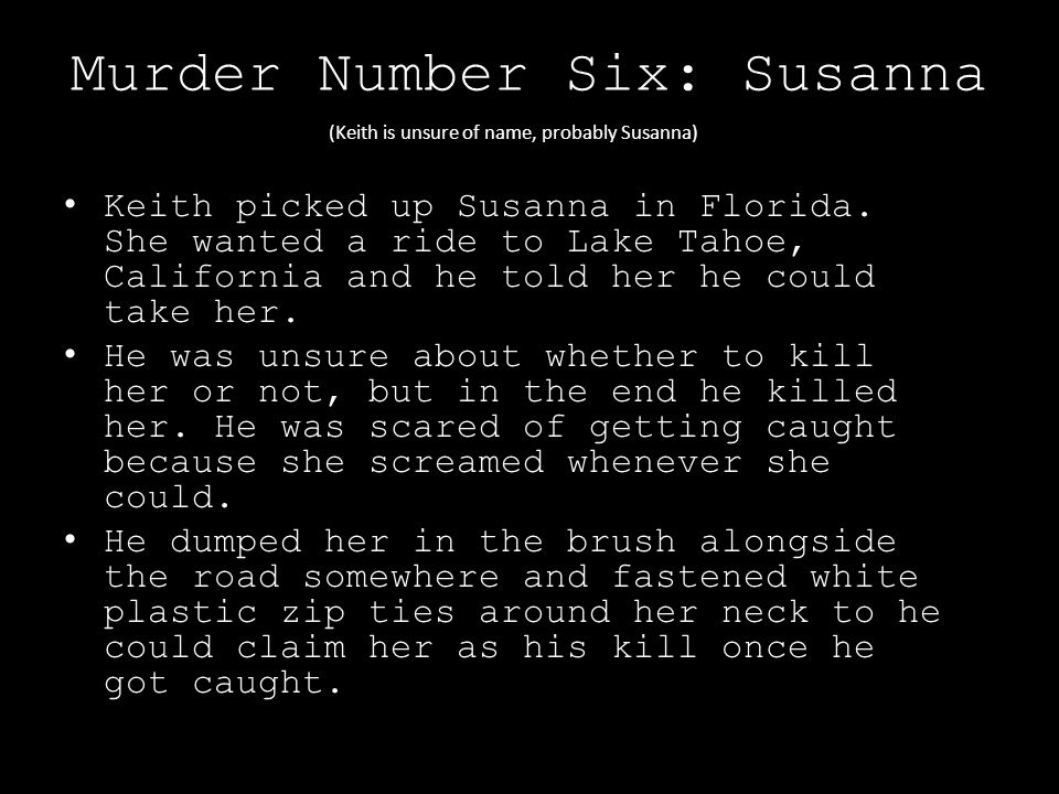 Murder Number Six: Susanna Keith picked up Susanna in Florida.