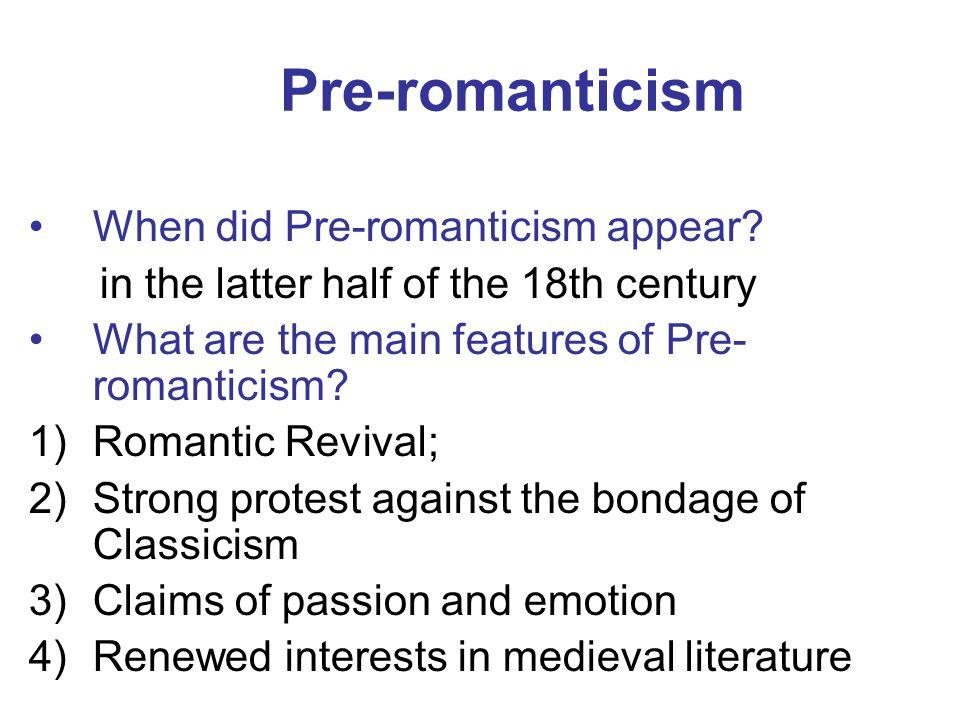 Pre-romanticism When did Pre-romanticism appear.