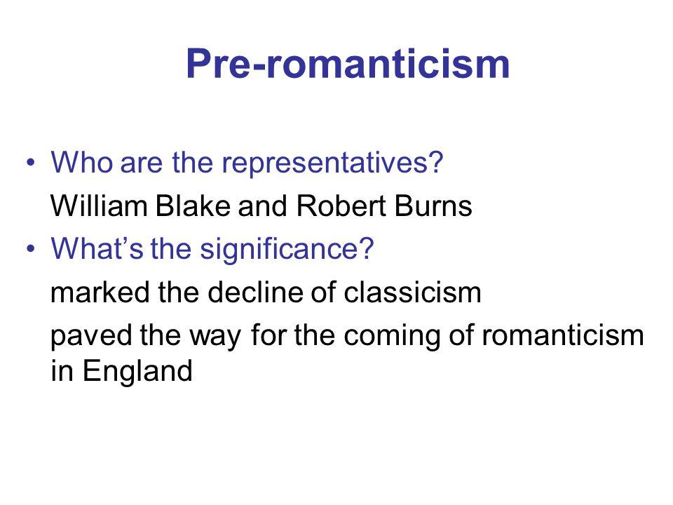 Pre-romanticism Who are the representatives.