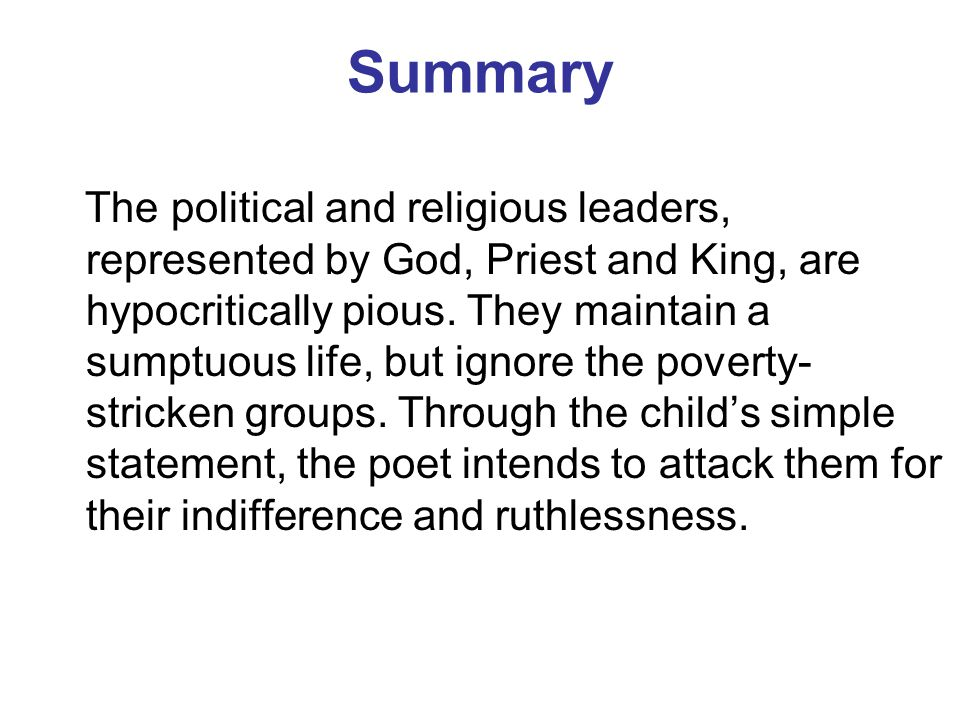 Summary The political and religious leaders, represented by God, Priest and King, are hypocritically pious.