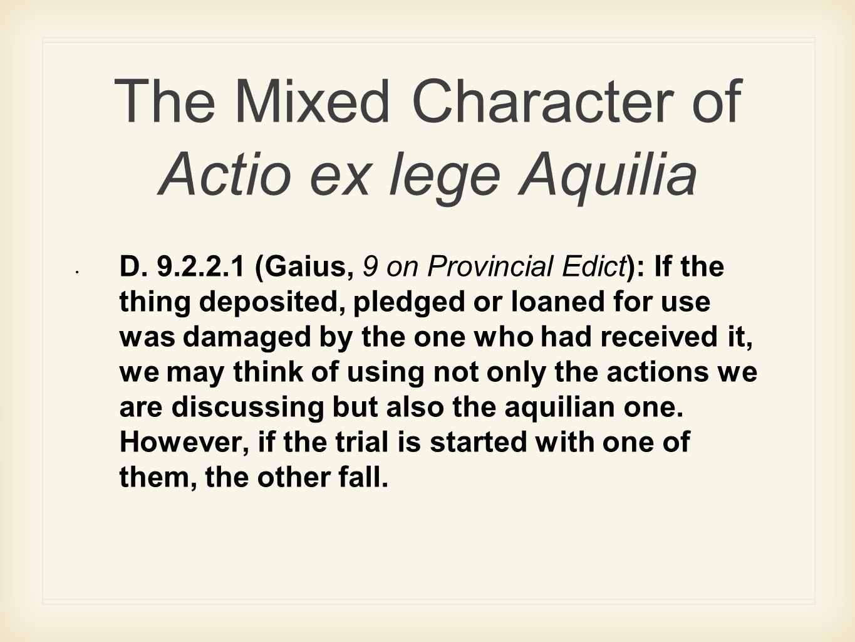 The Mixed Character of Actio ex lege Aquilia D.