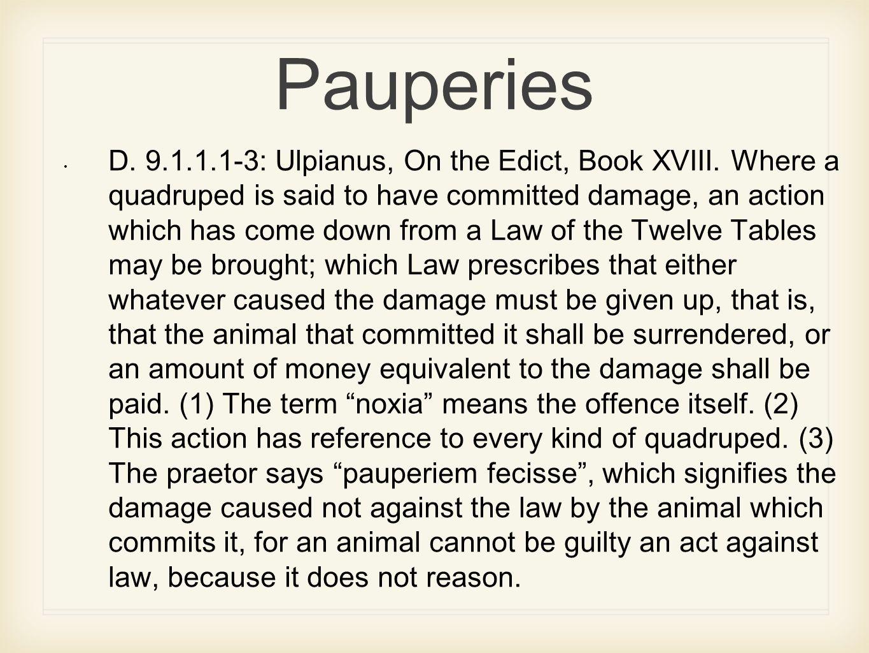 Pauperies D.9.1.1.1-3: Ulpianus, On the Edict, Book XVIII.