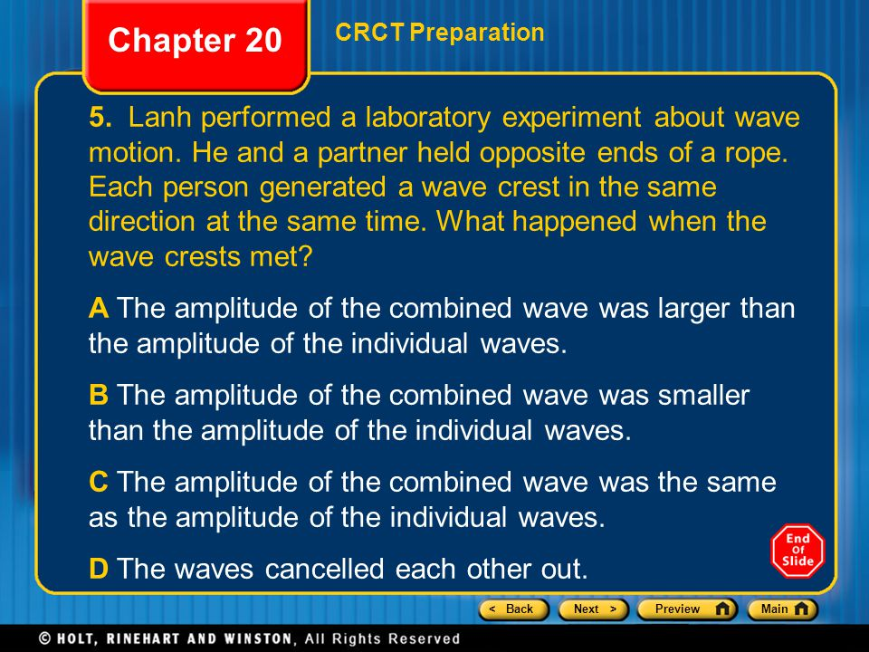 < BackNext >PreviewMain 5. Lanh performed a laboratory experiment about wave motion.
