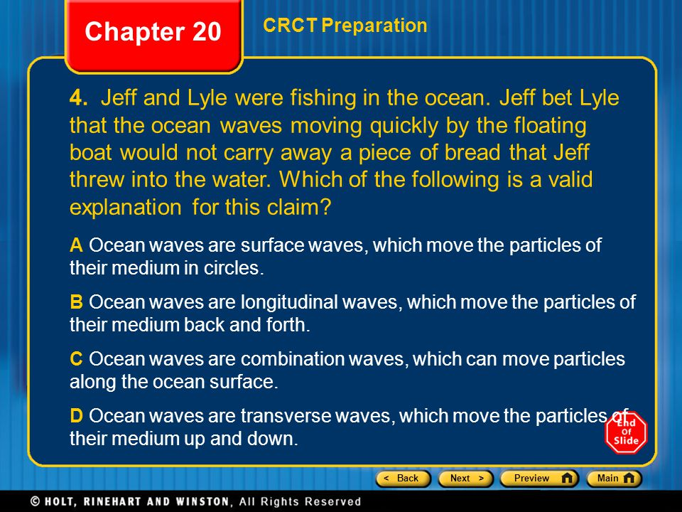 < BackNext >PreviewMain 4. Jeff and Lyle were fishing in the ocean.