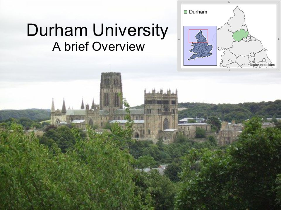 Durham University A brief Overview