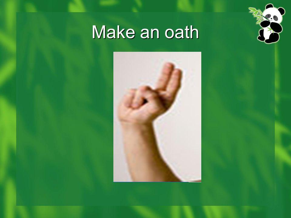 Make an oath