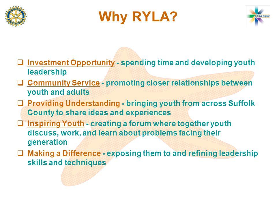 Why RYLA.