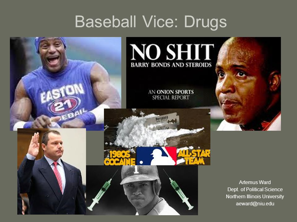 Baseball Vice: Drugs Artemus Ward Dept.